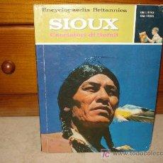 Libros de segunda mano: SIOUX - CACCIATORI DI BUFALI. Lote 6879235