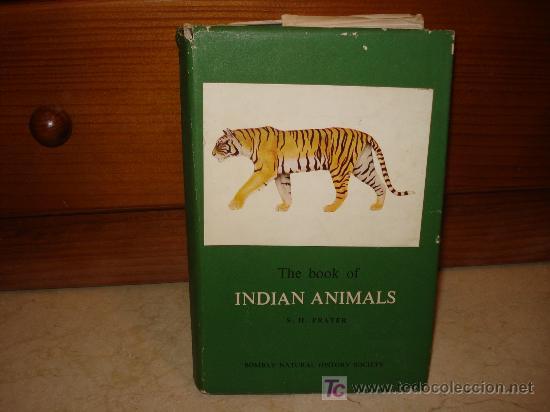 S.H. PRATER - THE BOOK OF INDIAN ANIMALS - BOMBAY NATURAL HISTORY SOCIETY 1971 (Libros de Segunda Mano - Otros Idiomas)