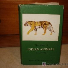 Libros de segunda mano: S.H. PRATER - THE BOOK OF INDIAN ANIMALS - BOMBAY NATURAL HISTORY SOCIETY 1971. Lote 6879782