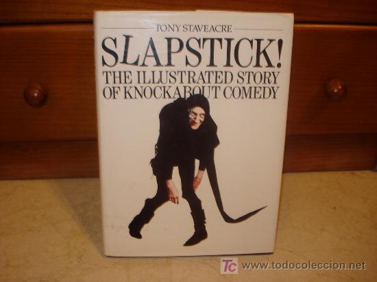 SLAPSTICK ! THE ILLUSTRATED STORY OF KOCKABOUT COMEDY (Libros de Segunda Mano - Otros Idiomas)