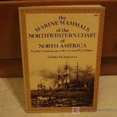 Libros de segunda mano: THE MARINE MAMMALS OF THE NORTHWESTERN COAST OF NORTH AMERICA. Lote 7375589