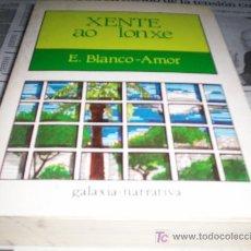 Libros de segunda mano: XENTE AO LONXE – E. BLANCO AMOR.. Lote 21449858