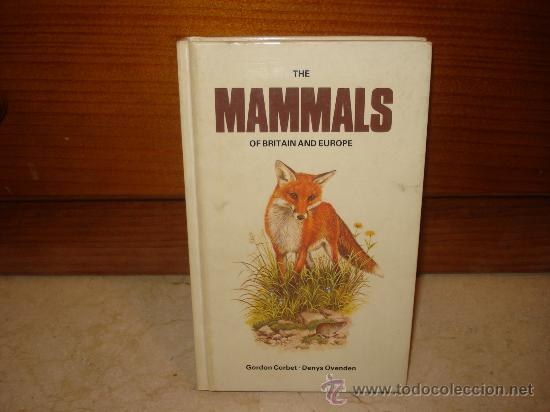 THE MAMMALS OF BRITAIN AND EUROPE - BOOK CLUB ASSOCIATES 1984 (Libros de Segunda Mano - Otros Idiomas)