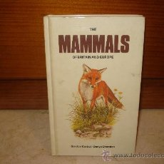 Libros de segunda mano: THE MAMMALS OF BRITAIN AND EUROPE - BOOK CLUB ASSOCIATES 1984. Lote 7997429