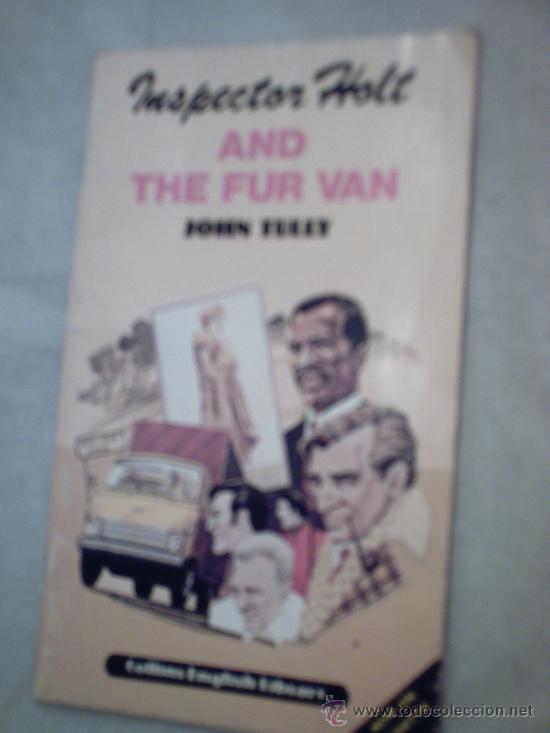 INSPECTOR HOLT AND THE FUR VAN DE JOHN TULLY (Libros de Segunda Mano - Otros Idiomas)
