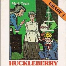 Libros de segunda mano: HUCKLEBERRY FINN. ENGLISH GRADED READERS. ALHAMBRA. GRADE 1. 1981.. Lote 18426286