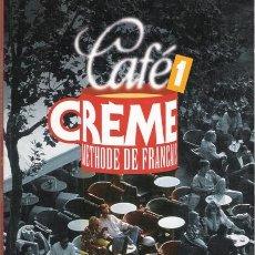 Libros de segunda mano: CAFE CREME. METHODE DE FRANÇAIS. 1. HACHETTE LIVRE. 1997.. Lote 18874397