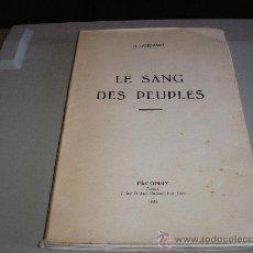 Libros de segunda mano: LE SANG DES PEUPLES (N. LAHOVERY). Lote 26557479