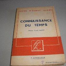 Libros de segunda mano: CONNAISSANCE DU TEMPS (DR. ERNEST HUANT). Lote 25897097
