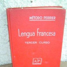 Libros de segunda mano: METODO PERRIER LENGUA FRANCESA TERCER CURSO. Lote 9243635