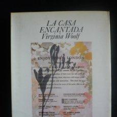 Libros de segunda mano: LA CASA ENCANTADA. WIRGINIA WOOLF. ED.LUMEN 1E.1979 166 PAG. Lote 19761681