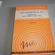 Libros de segunda mano: AUX CONFINS DE LA VIE - PERSPECTIVES SUR LA BIOLOGIE DES VIRUS (P. MORAND). Lote 27594287