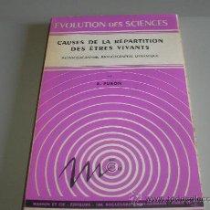 Libros de segunda mano: CAUSES DE LA RÉPARTITION DES ÊTRES VIVANTS (RAYMOND FURON). Lote 26077626