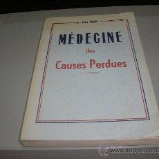Libros de segunda mano: MÉDECINE DES CAUSES PERDUES (JEAN DIEHL). Lote 27139075