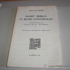 Libros de segunda mano: SECRET MEDICAL ET MONDE CONTEMPORAIN (DOCTEUR RENÉ LEGENDRI). Lote 26077641