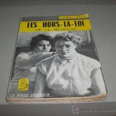 Libros de segunda mano: LES HOURS - LA - LOI DE LA MEDECINE (MARCEL BERGER). Lote 27594160