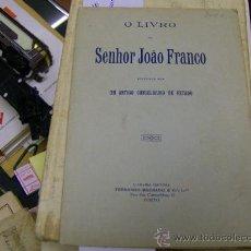 Libros de segunda mano - UM ANTIGO CONSELHEIRO DE ESTADO - O LIVRO DO SEÑOR JOAO FRANCO - INTONSO EN PORTUGUES - 9709208
