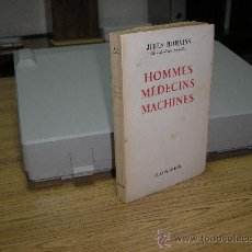 Libros de segunda mano: HOMMES MÉDECINS MACHINES (JULES ROMAINS). Lote 25759747
