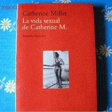 Libros de segunda mano: CATHERINE MILLET LA VIDA SEXUAL DE CATHERINE M. (CATALÁN). Lote 27095377