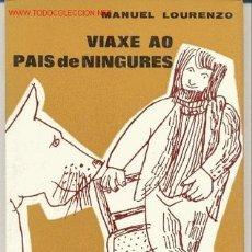 Libros de segunda mano: VIAXE AO PAIS DE NINGURES. Lote 15518648