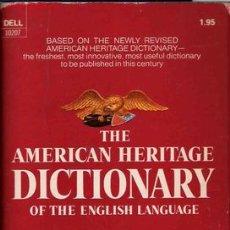 Libros de segunda mano: THE AMERICAN HERITAGE DICTIONARY OF THE ENGLISH LANGUAGE. Lote 22361121