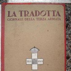 Libros de segunda mano: LA TRADOTTA , GIORNALE DELLA TERZA ARMATA. Lote 3239235