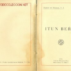 Libros de segunda mano: ITUN BERIA OLABIDE TAR ERAIMUN S.J: ........1931. Lote 25984025