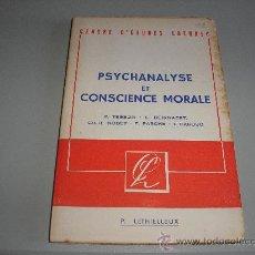 Libros de segunda mano: PSYCHANALYSE ET CONSCIENCE MORALE (E. TESSON - L. BEIRNAERT. - CH.-H. NODET - F. PASCHE - I. CARUSO). Lote 26601715