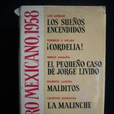 Libros de segunda mano: TEATRO MEXICANO 1958. LUISMORENO, SERGIO MAGAÑA, CANTON, GOROSTRIZA. ED.AGUILAR. 1959 382 PAG. Lote 24219310