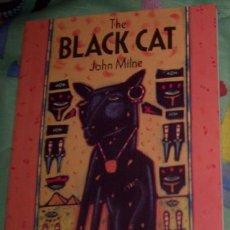 Libros de segunda mano: THE BLACK CAT - JOHN MILNE. Lote 10628795