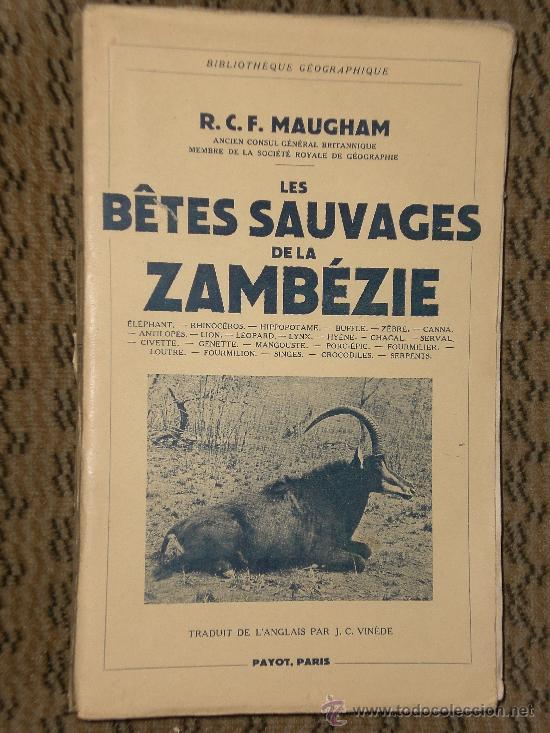 LES BÊTES SAUVAGES DE LA ZAMBÉZIE (EN FRANCÉS, CAZA MAYOR) (Libros de Segunda Mano - Otros Idiomas)