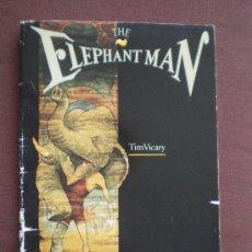 Libros de segunda mano: THE ELEPHANT MAN. TIM VICARY. Lote 10798751