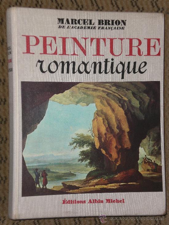 PEINTURE ROMANTIQUE.(EN FRANCÉS) (Libros de Segunda Mano - Otros Idiomas)