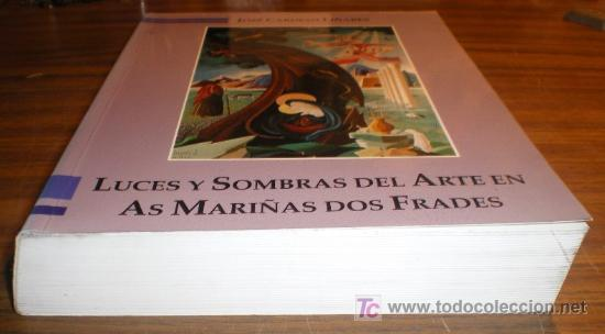 Libros de segunda mano: LUCES Y SOMBRAS DEL ARTE EN AS MARIÑAS DOS FRADES – JOSÉ CARDESO LIÑARES - Foto 4 - 10860657