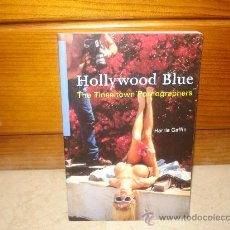 Libros de segunda mano: HARRIS GAFFIN - HOLLYWOOD BLUE THE TINSELTOWN PORNOGRAPHERS - BATSFORD 1997. Lote 11320877