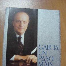 Libros de segunda mano: GALICIA, UN PASO MÁIS. XUNTA DE GALICIA 1991.. Lote 11656163