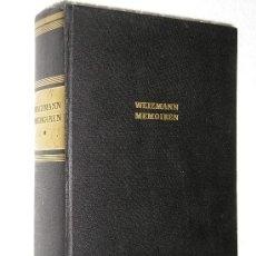 Libros de segunda mano: CHAIM WEIZMANN - MEMOIREN, TRIAL AND ERROR, AUTOBIOGRAFIA DEL PRIMER PRESIDENTE DE ISRAEL, AÑO 1953.. Lote 26356056