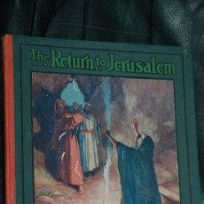 Libros de segunda mano: THE RETURN TO JERUSALEM 1910. Lote 12036060