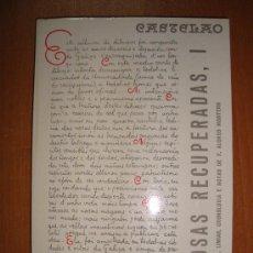 Libros de segunda mano: PROSAS RECUPERADAS, I (1912-1950). CASTELAO. EDICIONES CELTA, LUGO 1970.. Lote 13201838