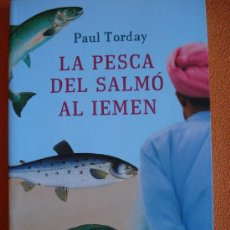 Libros de segunda mano: LA PESCA DEL SALMÓ AL IEMEN. EN CATALÁN. Lote 25412861
