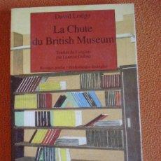 Libros de segunda mano: LA CHUTE DU BRITISH MUSEUM - DAVID LODGE. EN FRANCÉS. Lote 16862396