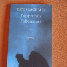 Libros de segunda mano: J'APPRENDS L'ALLEMAND - DENIS LACHAUD. EN FRANCÉS. Lote 19305711