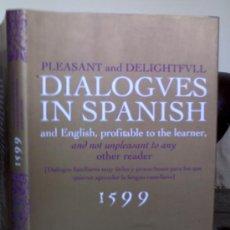 Libros de segunda mano: DIALOGVES IN SPANISH.DIALOGOS FAMILIARES MUY UTILES Y PROVECHOSOS.... Lote 26382947