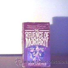 Libros de segunda mano: THE REVENGE OF MORIARTY;JOHN GARDNER;BERKLEY 1978(EN INGLÉS). Lote 14058657
