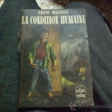 Libros de segunda mano: LA CONDITION HUMAINEDE ANDRE MALRAUX-LE LIVRE DE POCHER Nº27. Lote 27160650