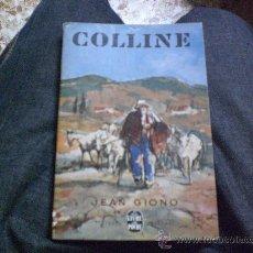 Libros de segunda mano: LIBRO/LIVRE.- COLLINE.-DE JEAN GIONO -LE LIVRE DE POCHER Nº590. Lote 24605290
