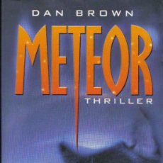 Libros de segunda mano: METEOR. DAN BROWN. 2003. ALEMÁN. Lote 27287508