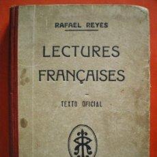 Libros de segunda mano: LECTURES FRANÇAISES 1945 RAFAEL REYES LIBRO ESCOLAR. Lote 26536239
