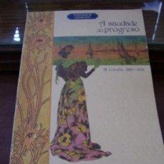 Libros de segunda mano: A SAUDADE DO PROGRESO XUNTA DE GALICIA 1997. Lote 26341952