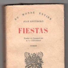 Libros de segunda mano: FIESTAS PAR JUAN GOYTISOLO. LIBRAIRIE GALLIMARD. 1960. Lote 16043947